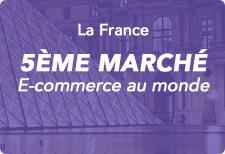 La France 5eme marché e-commerce au monde