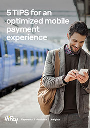 5 tips for an optimized mobile payment experience