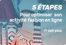 5 étapes pour optimiser votre activité dans le secteur de la mode